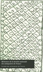 Mémoires de la Société nationale des antiquaires de France: Volume32