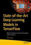 State of the Art Deep Learning Models in TensorFlow PDF
