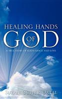 Healing Hands of God PDF