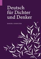 Deutsch f  r Dichter und Denker PDF