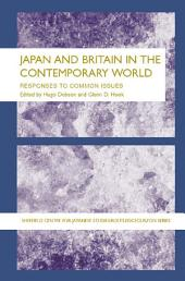Japan and Britain in the Contemporary World: Responses to Common Issues