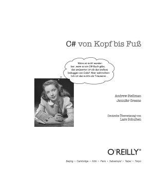 C  von Kopf bis Fu      ein praxisorientiertes Arbeitsbuch f  r die Programmierung mit C  und  NET   behandelt C  3 0 und Visual Studio 2008   ein Buch zum Mitmachen und Verstehen  PDF