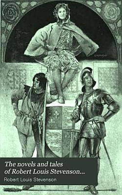 The Novels and Tales of Robert Louis Stevenson    PDF