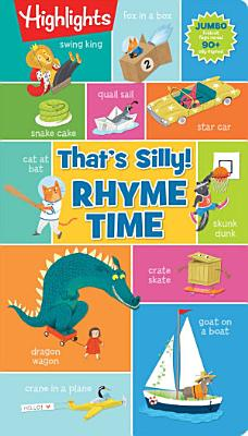 That s Silly  TM  Rhyme Time