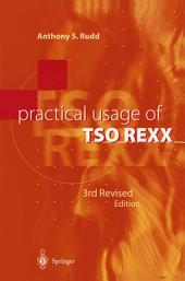 Practical Usage of TSO REXX: Edition 3
