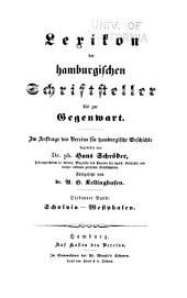 Lexikon der hamburgischen Schriftsteller bis zur Gegenwart: Schoff-Westphalen