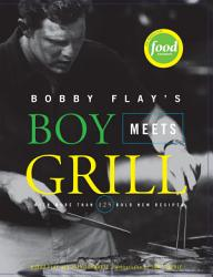 Bobby Flay s Boy Meets Grill PDF