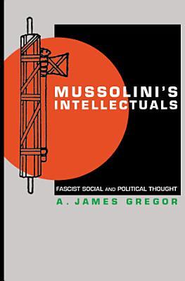 Mussolini s Intellectuals