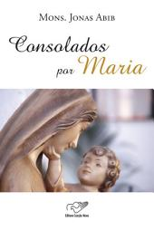 Consolados por Maria