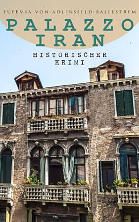 Palazzo Iran  Historischer Krimi  PDF