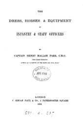 The Dress, Horses & Equipment of Infantry & Staff Officers