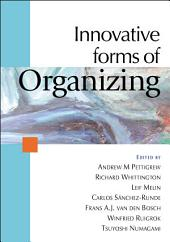 Innovative Forms of Organizing: International Perspectives