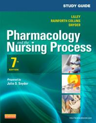 Study Guide For Pharmacology And The Nursing Process E Book Book PDF