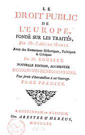 Le droit public de l'Europe, fondé sur les traités: Volume1