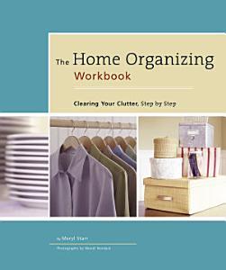 The Home Organizing Workbook