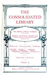 The Consolidated Library: Volume 10