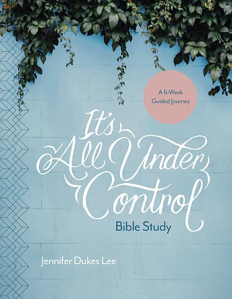 Download It s All Under Control Bible Study Book