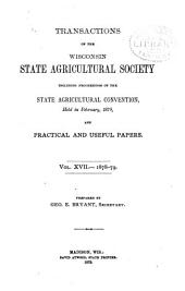 Transactions of the Wisconsin State Agricultural Society: Volume 17
