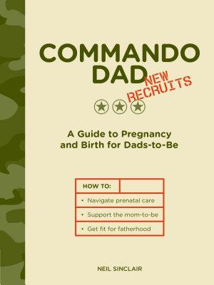 Commando Dad  New Recruits