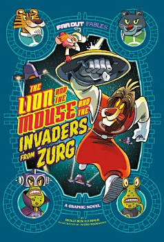 Lion and the Mouse and the Invaders from Zurg PDF