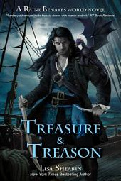 Treasure and Treason: A Raine Benares World Novel