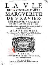 Vie de la vénérable Mère Marguerite de S. Xavier, Ursuline de Dijon