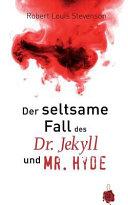 Der Seltsame Fall des Dr  Jekyll und Mr  Hyde  Robert Louis Stevenson PDF