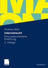 Internetrecht: Eine praxisorientierte Einführung, Ausgabe 2