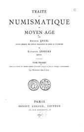 Traité de numismatique du moyen âge: Volume1