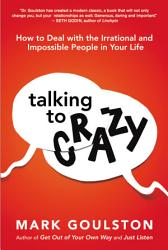Talking To Crazy  Book PDF