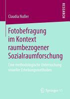 Fotobefragung im Kontext raumbezogener Sozialraumforschung PDF