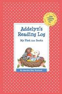Addelyn's Reading Log: My First 200 Books (Gatst)