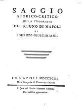 Saggio storico-critico sulla tipografia del Regno di Napoli di Lorenzo Giustiniani
