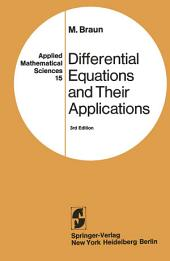Differential Equations and Their Applications: An Introduction to Applied Mathematics, Edition 3