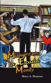 Milagro en la Escuela Monty