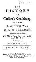 The History of Catiline's Conspiracy, and the Jugurthine War, Etc