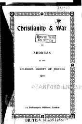 Christianity & War: An Address by the Religious Society of Friends, 1900