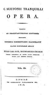 C. Suetonii Tranquilli opera. Continuo comm. illustr. Clavem Suetonianam adjecit D.C.G. Baumgarten-Crusius