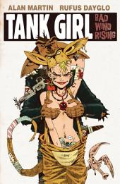 Tank Girl: Bad Wind Rising #1