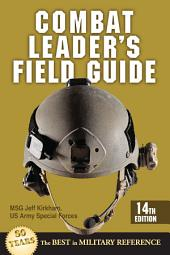 Combat Leader's Field Guide: Edition 13