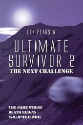 Ultimate Survivor 2: The Next Challenge