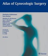 Atlas of Gynecologic Surgery: Edition 4