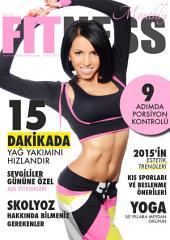 Monthly Fitness; Şubat 2015: Aylık Sağlık, Bakım ve Fitness Dergisi