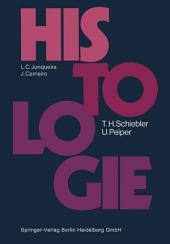 Histologie: Lehrbuch der Cytologie, Histologie und mikroskopischen Anatomie des Menschen