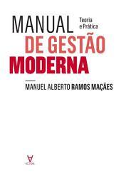 Manual de Gestão Moderna. Teoria e Prática