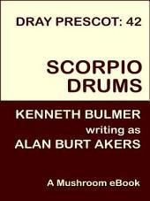 Scorpio Drums: Dray Prescot #42