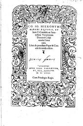 Co. Io. Hieronymi Albani equitis, et iuris v. consulti, ac serenissimi Venetorum dominii collateralis generalis Libri de potestate papæ & concilii secunda editio