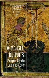 La margelle du puits: Adolphe Gesché, une introduction