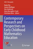 Contemporary Research and Perspectives on Early Childhood Mathematics Education PDF
