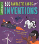 Micro Facts   500 Fantastic Facts about Inventions PDF